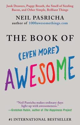 The Book of (Even More) Awesome By Pasricha, Neil